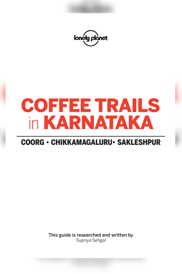 Coffee Trails In Karanataka